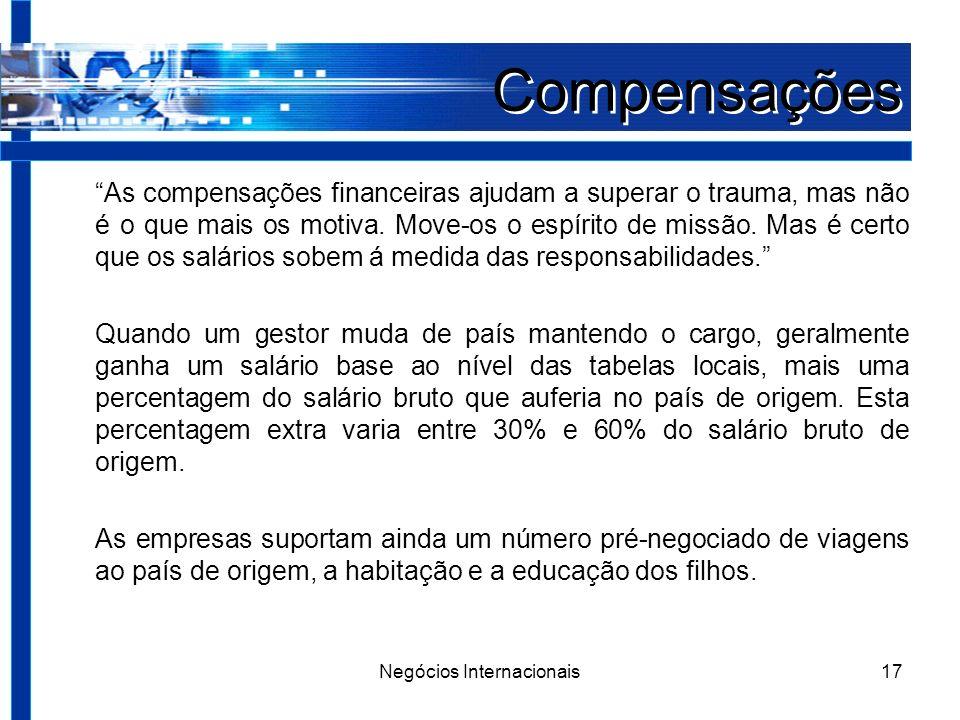 Negócios Internacionais17 Compensações As compensações financeiras ajudam a superar o trauma, mas não é o que mais os motiva.