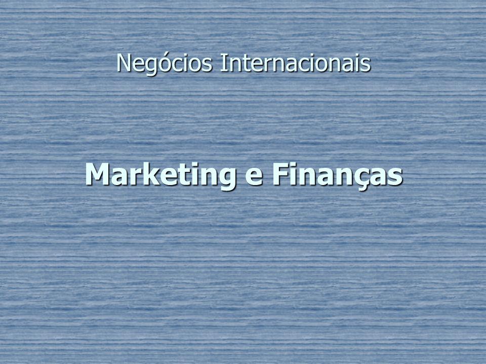 Marketing e Finanças Negócios Internacionais