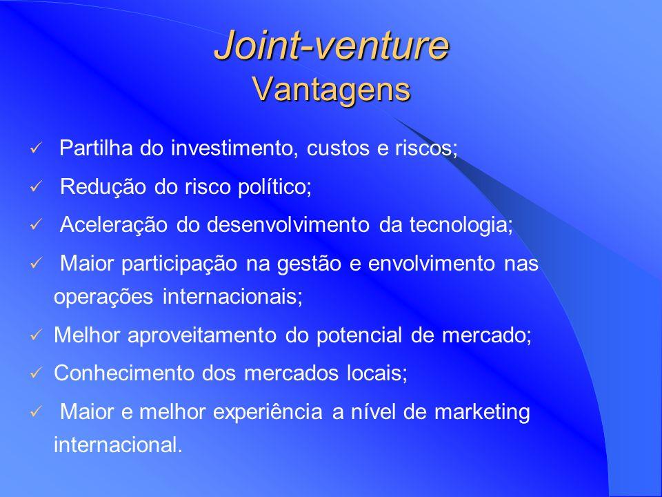 Joint-venture Políticos; Dificuldade de penetração em mercados difíceis; Aumento de economias de escala ao nível da produção, pesquisa e distribuição;
