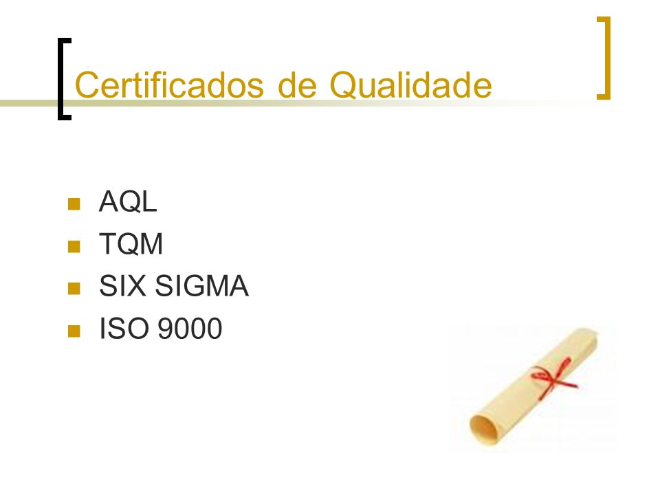 Certificados de Qualidade AQL TQM SIX SIGMA ISO 9000