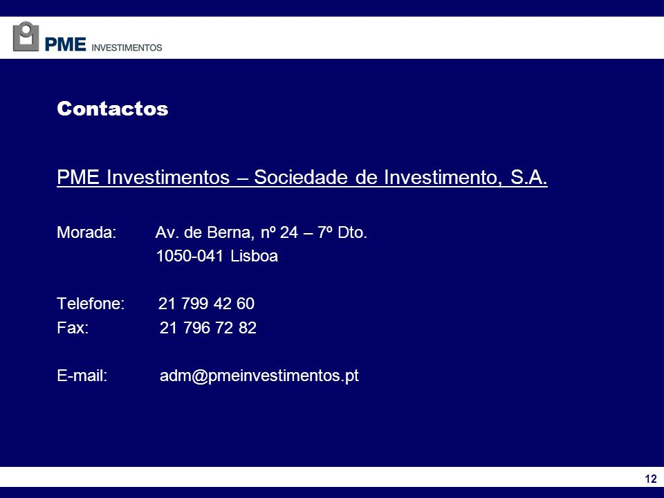 PME Investimentos – Sociedade de Investimento, S.A.