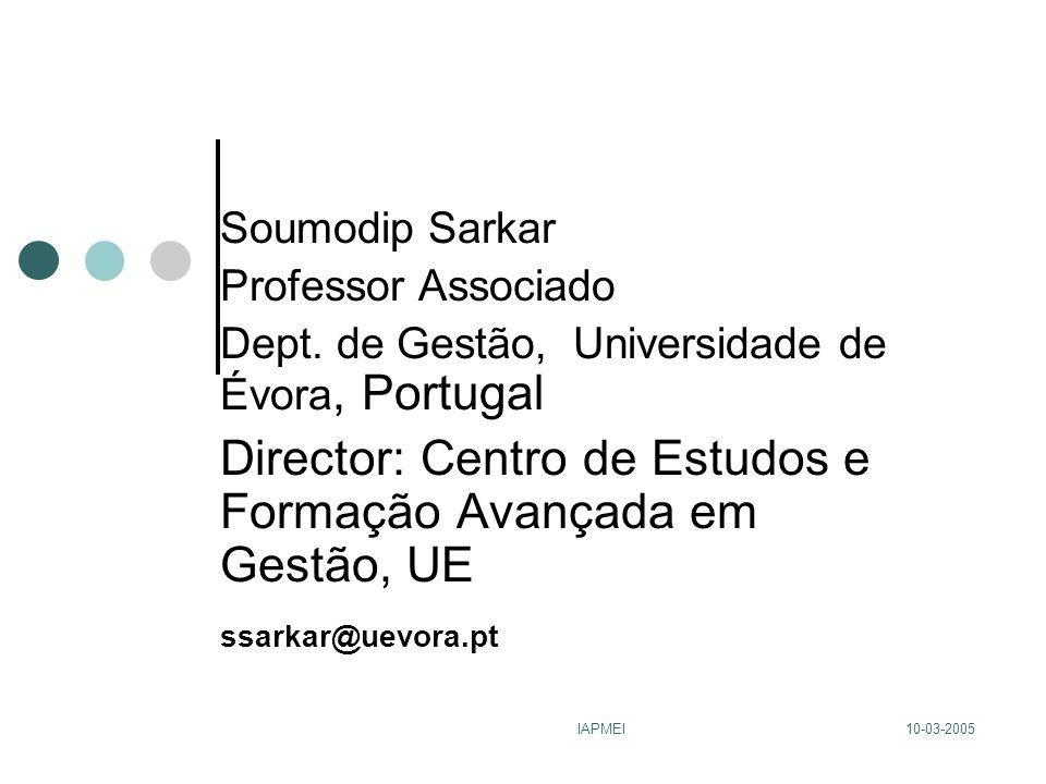 10-03-2005IAPMEI Soumodip Sarkar Professor Associado Dept.