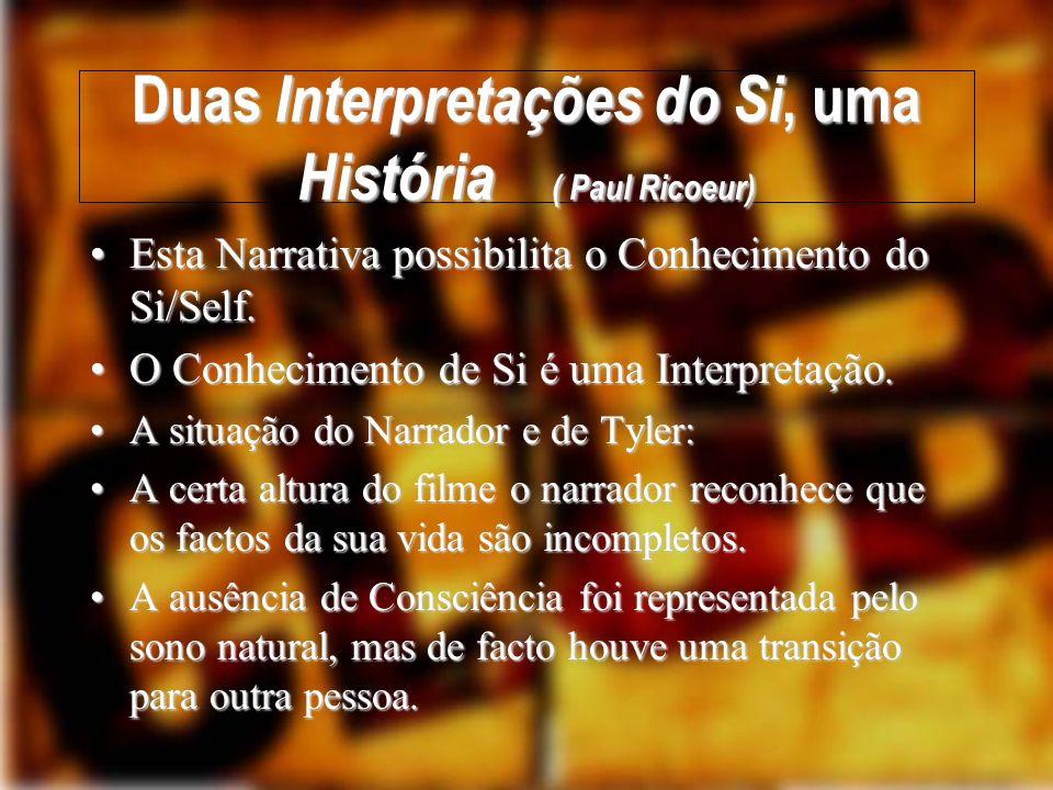 Conhecimento e Sentimento Os factos aparentemente históricos, são falsos (o caso do Narrador).Os factos aparentemente históricos, são falsos (o caso do Narrador).