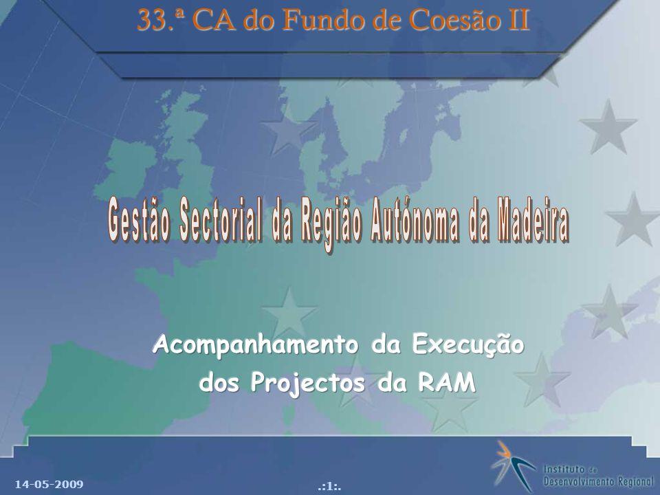 14-05-2009.:1:. 33.ª CA do Fundo de Coesão II
