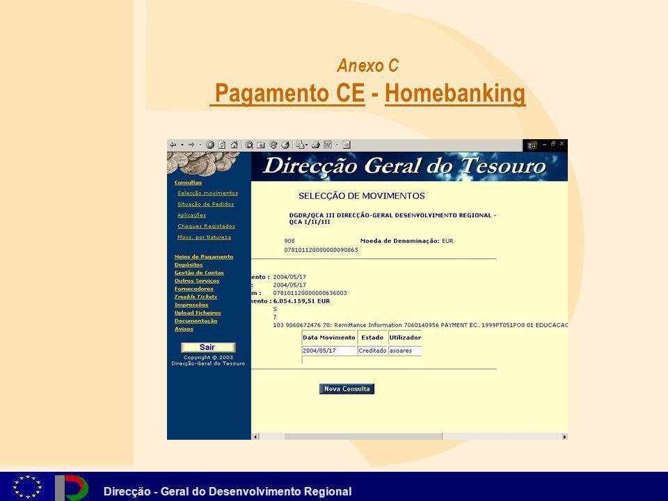 Direcção - Geral do Desenvolvimento Regional Anexo C Pagamento CE - Homebanking