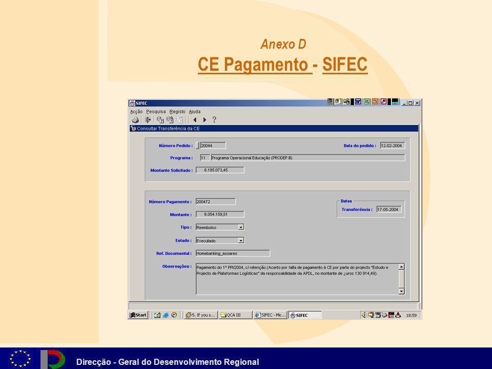Direcção - Geral do Desenvolvimento Regional Anexo D CE Pagamento - SIFEC