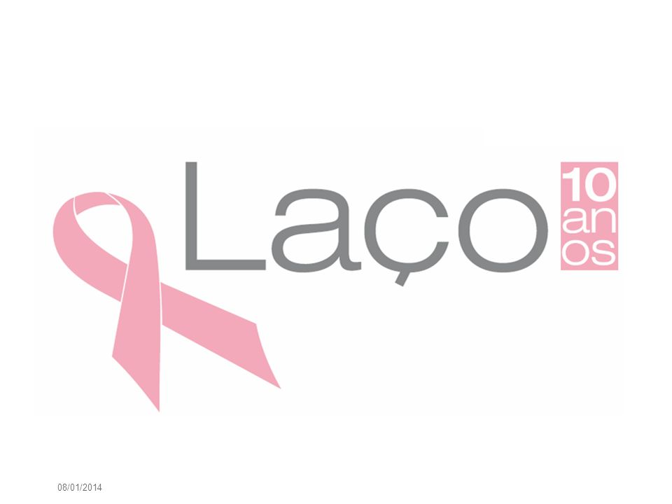 About Laço Aim: Significantly improve the prevention, early diagnosis and treatment of breast cancer in Portugal.