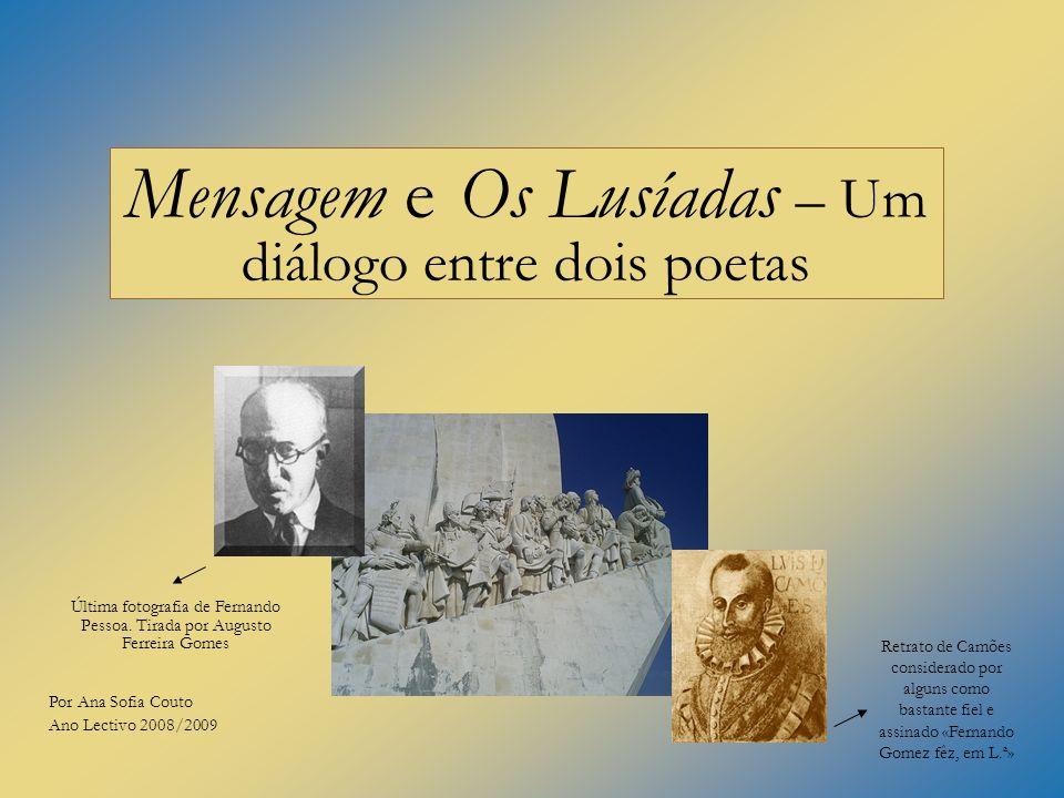 Mensagem e Os Lusíadas – Um diálogo entre dois poetas Retrato de Camões considerado por alguns como bastante fiel e assinado «Fernando Gomez fêz, em L