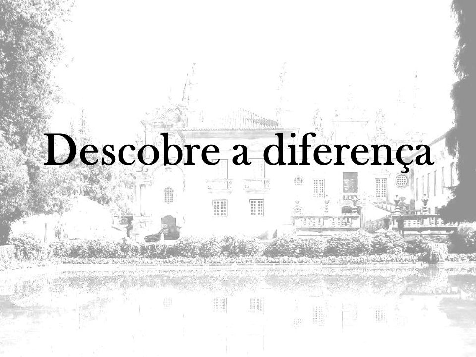 Descobre a diferença