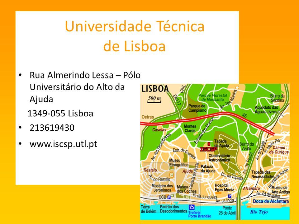 Universidade Técnica de Lisboa Rua Almerindo Lessa – Pólo Universitário do Alto da Ajuda 1349-055 Lisboa 213619430 www.iscsp.utl.pt