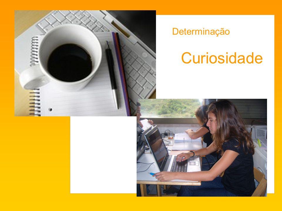 Determinação Curiosidade