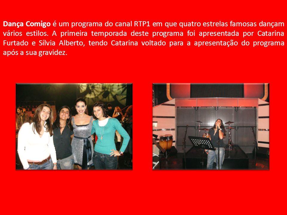 Dança Comigo é um programa do canal RTP1 em que quatro estrelas famosas dançam vários estilos. A primeira temporada deste programa foi apresentada por