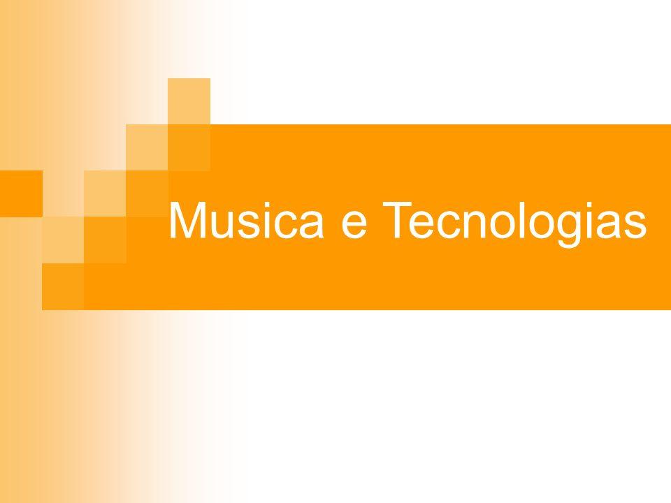 Musica e Tecnologias