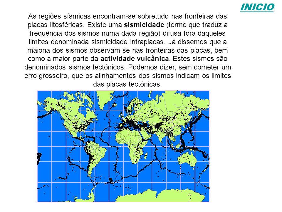 As regiões sísmicas encontram-se sobretudo nas fronteiras das placas litosféricas. Existe uma sismicidade (termo que traduz a frequência dos sismos nu