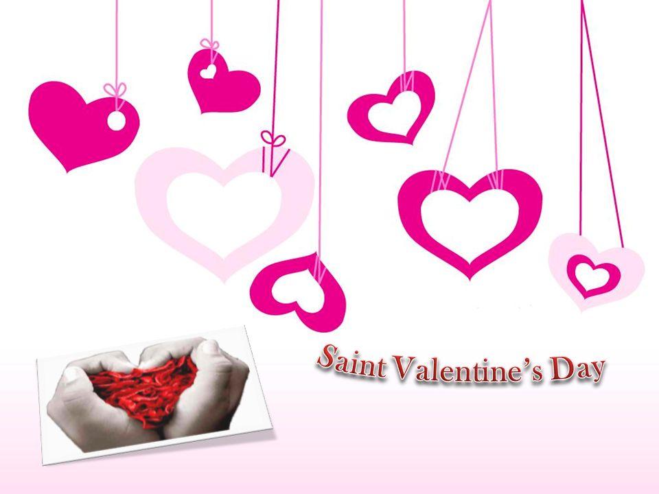 Doces, flores, cartões e presentes são trocados entre os entes mais queridos, em nome de Valentim, o santo padroeiro dos namorados.