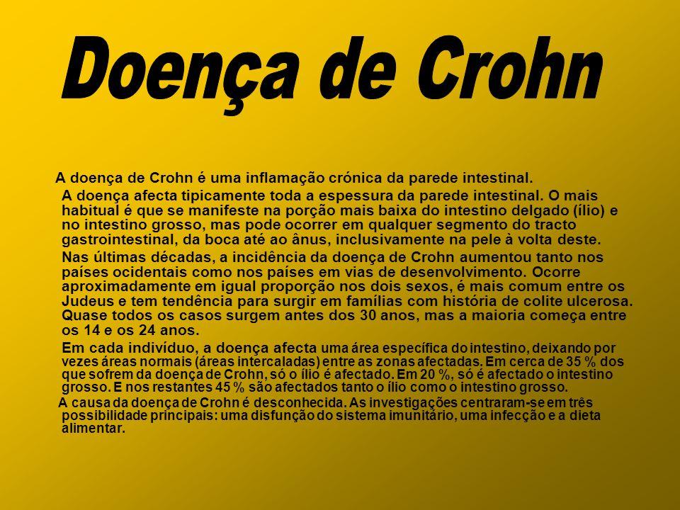 A doença de Crohn é uma inflamação crónica da parede intestinal. A doença afecta tipicamente toda a espessura da parede intestinal. O mais habitual é