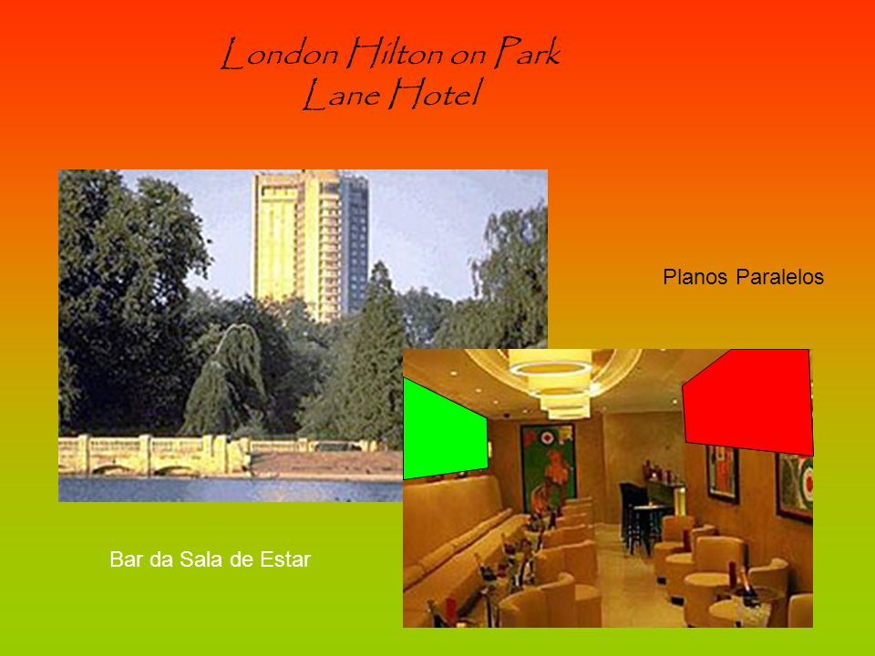London Hilton on Park Lane Hotel Bar da Sala de Estar Planos Paralelos