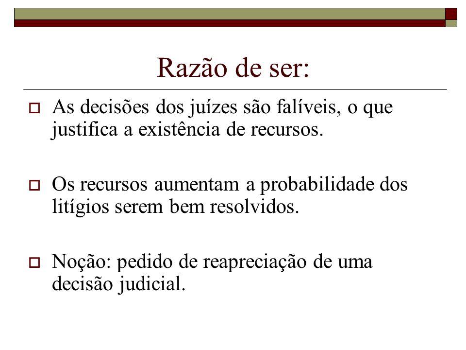 Recurso de revista: art.150º CPTA Processo administrativo: - o STA só conhece de direito (art.