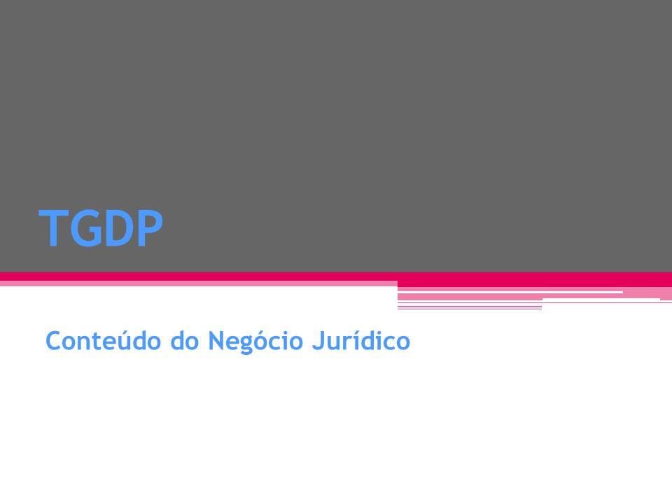 TGDP Conteúdo do Negócio Jurídico