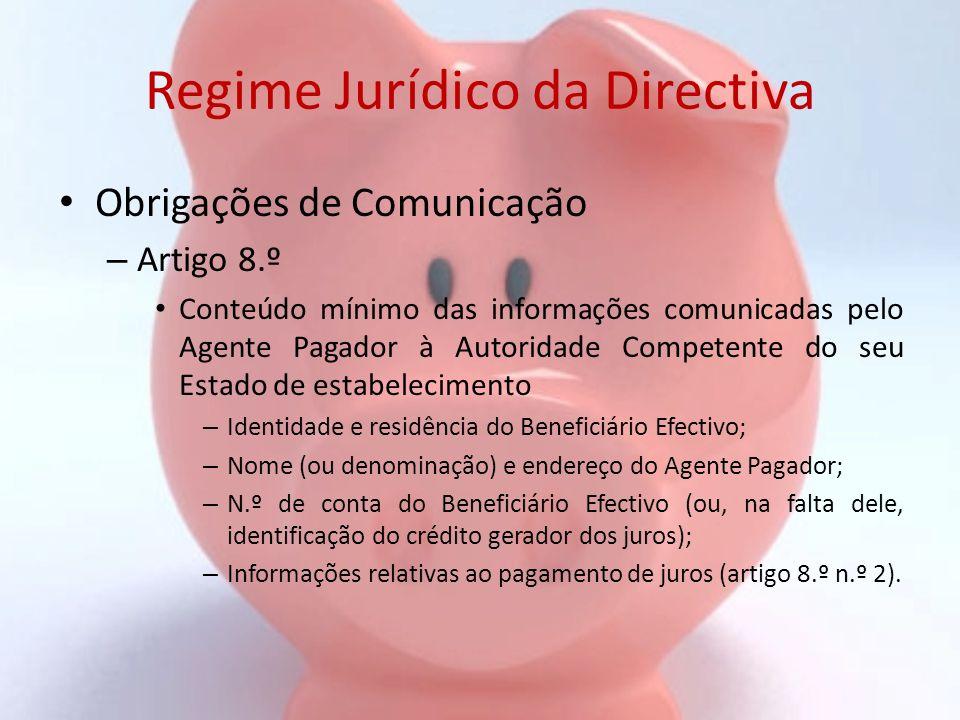 Regime Jurídico da Directiva Obrigações de Comunicação – Artigo 8.º Conteúdo mínimo das informações comunicadas pelo Agente Pagador à Autoridade Compe