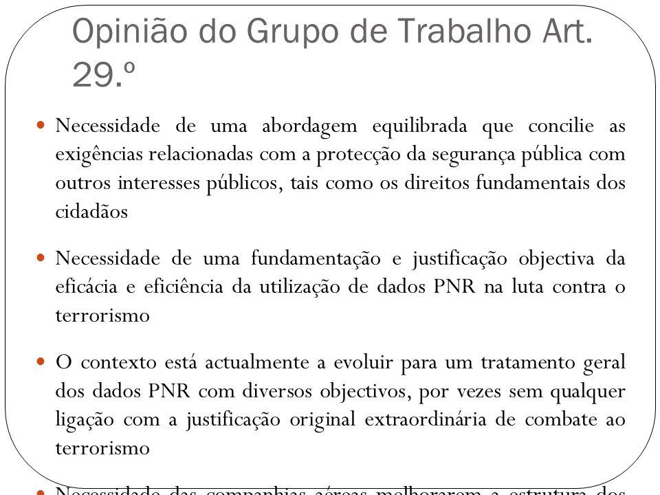 Opinião do Grupo de Trabalho Art. 29.º Necessidade de uma abordagem equilibrada que concilie as exigências relacionadas com a protecção da segurança p