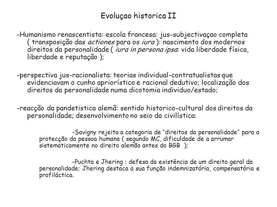 Evoluçao historica II -Humanismo renascentista: escola francesa: jus-subjectivaçao completa ( transposição das actiones para os iura ): nascimento dos