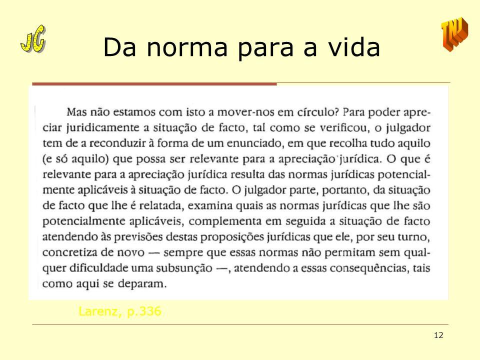 12 Da norma para a vida Larenz, p.336