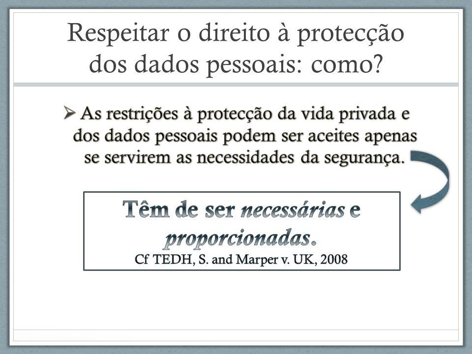 Respeitar o direito à protecção dos dados pessoais: como?