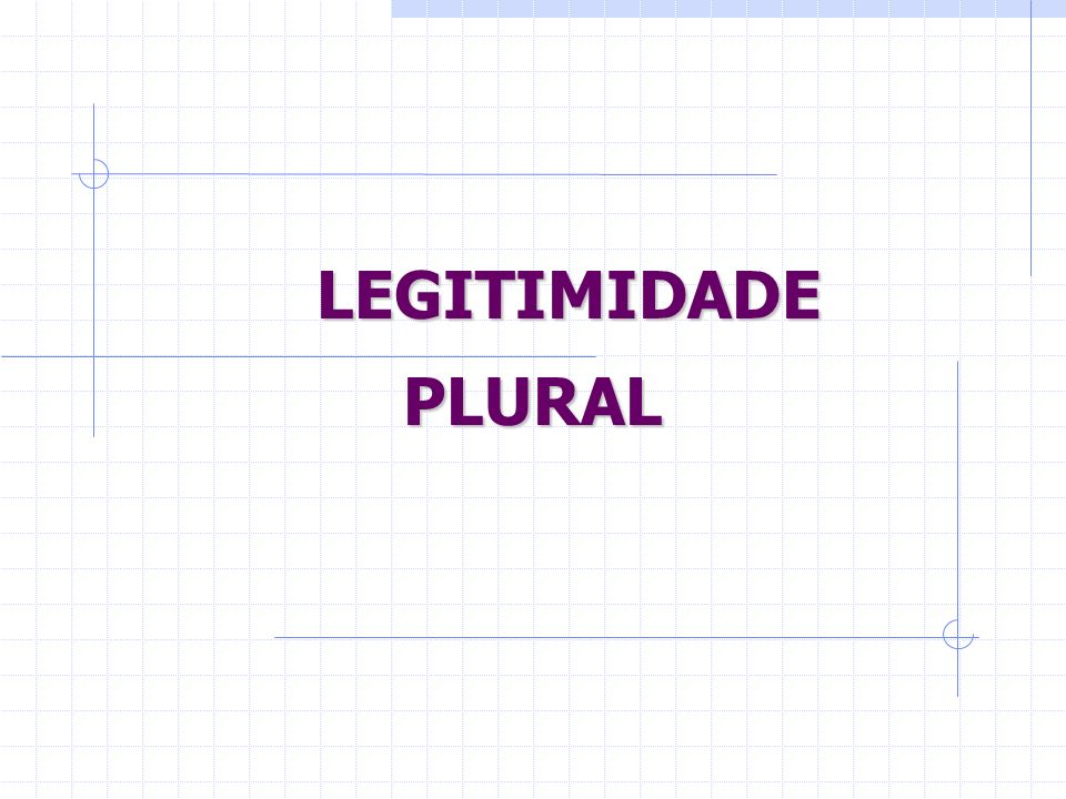 Tese consagrada Problema da legitimidade plural: - Critério dualista de Lopes do Rego no projecto - Diferença foi criticada e abandonada - Permanece,