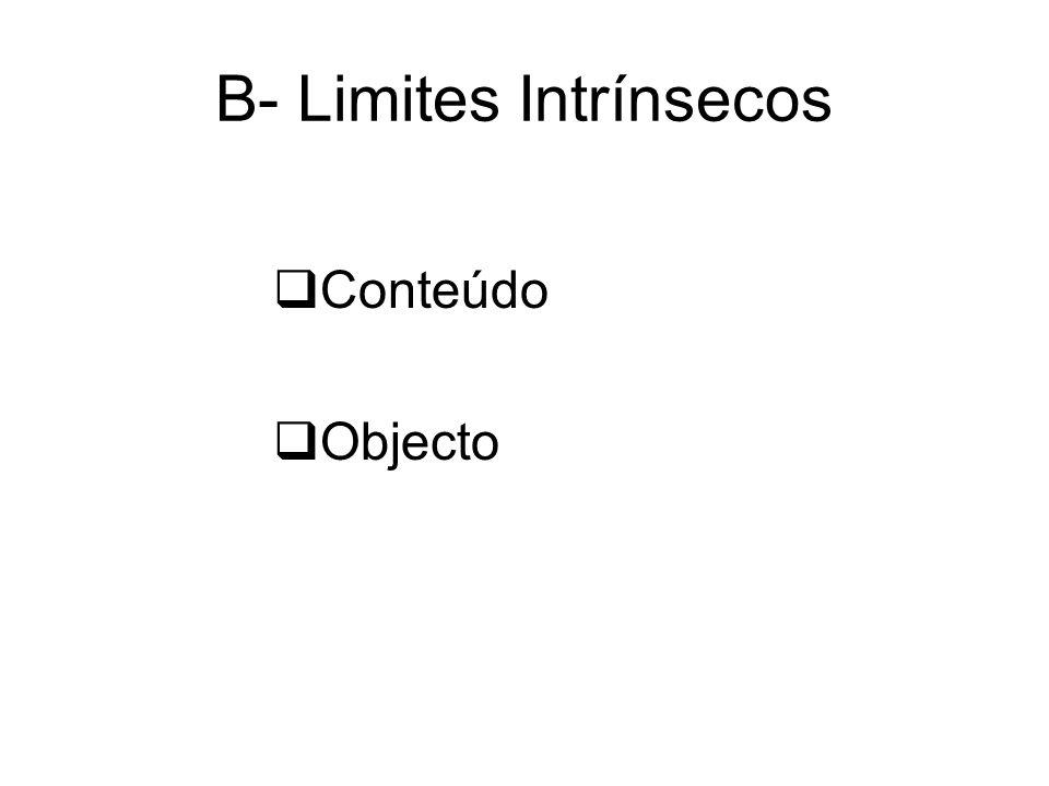 B- Limites Intrínsecos Conteúdo Objecto