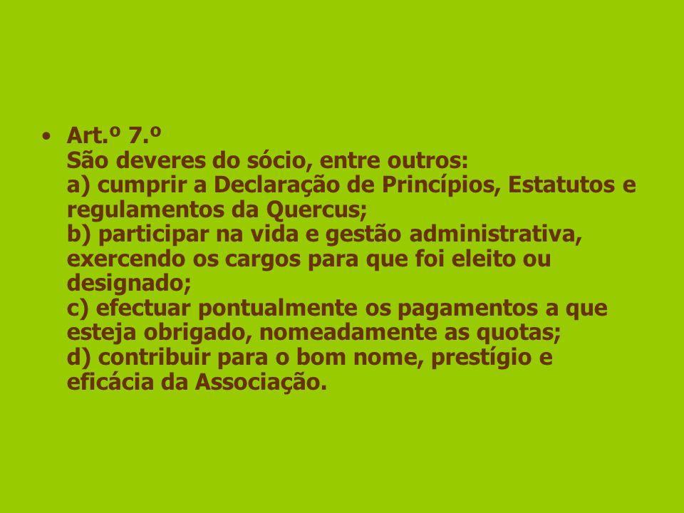 Art.º 8.º 1 - Perde automaticamente todos os direitos o sócio que estiver mais de um ano com a quota em débito.