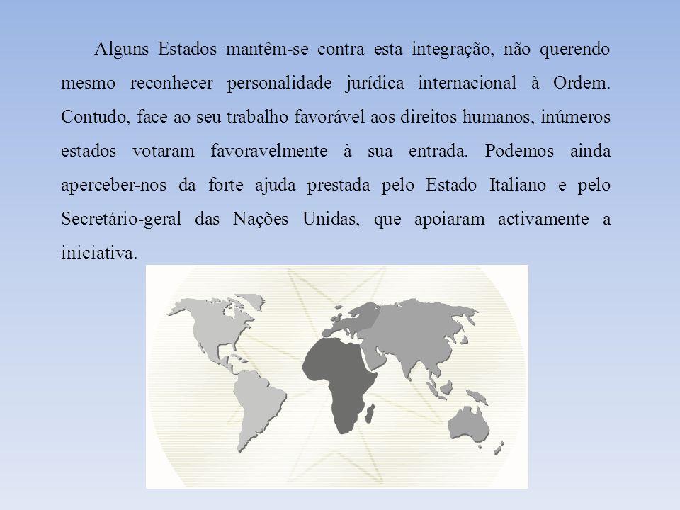 A personalidade jurídica da Soberana Ordem de Malta ficou assim reforçada através de uma deliberação da Assembleia Geral das Nações Unidas.