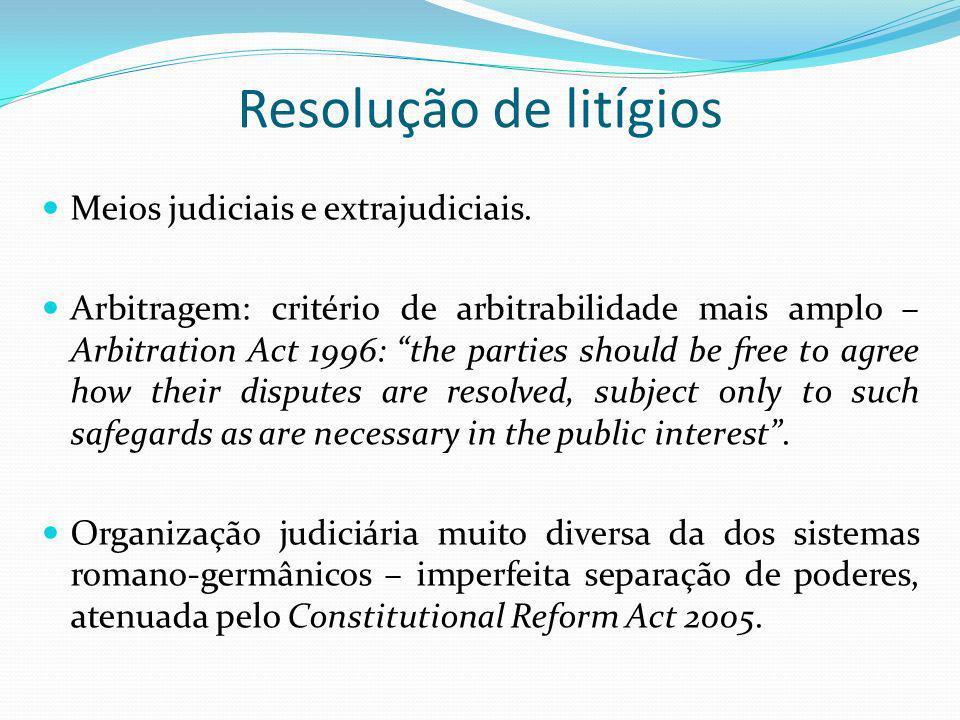 Resolução de litígios Meios judiciais e extrajudiciais. Arbitragem: critério de arbitrabilidade mais amplo – Arbitration Act 1996: the parties should