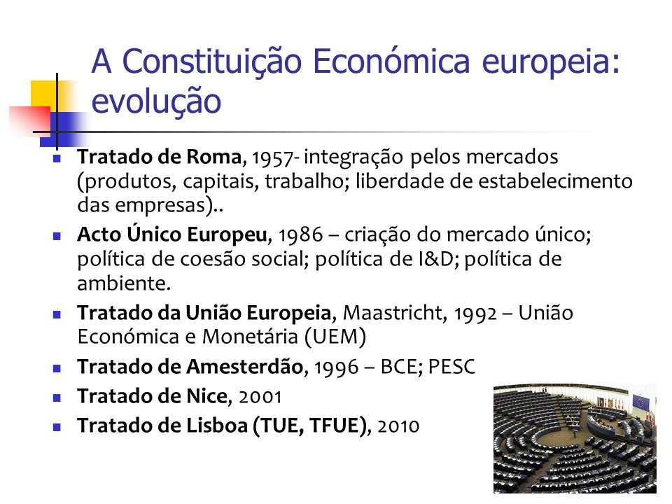 14 Efeitos da Constituição europeia sobre a Constituição portuguesa (3) A liberdade de estabelecimento das empresas no mercado interno > efeitos sobre o regime interno do investimento estrangeiro A proibição dos auxílios estatais > limitação da função do Estado promotor O regime dos serviços de interesse económico geral (serviços públicos) > sujeição às regras da concorrência Os critérios de convergência económica > esvaziamento dos principais instrumentos da política económica (política cambial; política económica)