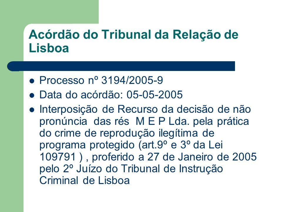 Acórdão do Tribunal da Relação de Lisboa Processo nº 3194/2005-9 Data do acórdão: 05-05-2005 Interposição de Recurso da decisão de não pronúncia das r