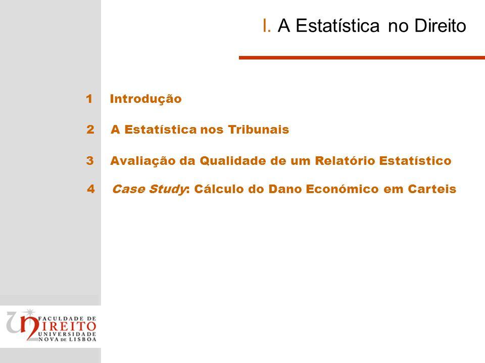 Avaliação de um estudo estatístico Como é que podemos assegurar que as estatísticas são úteis e fiáveis.