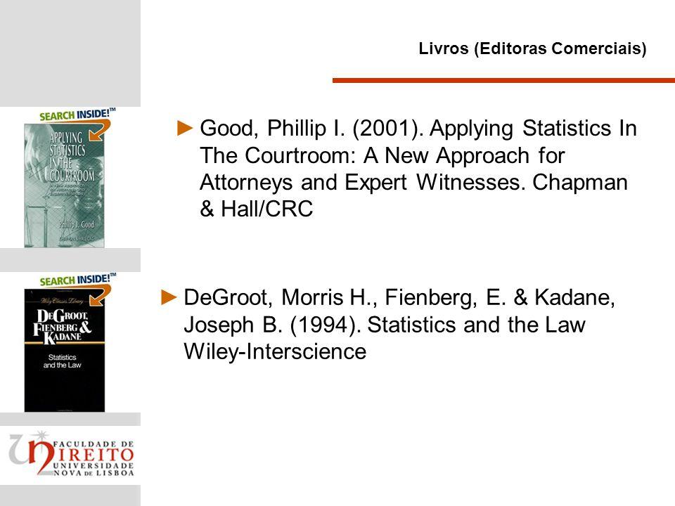 Giannelli, C.& Imwinkelried, Edward J. (2007). Scientific Evidence.