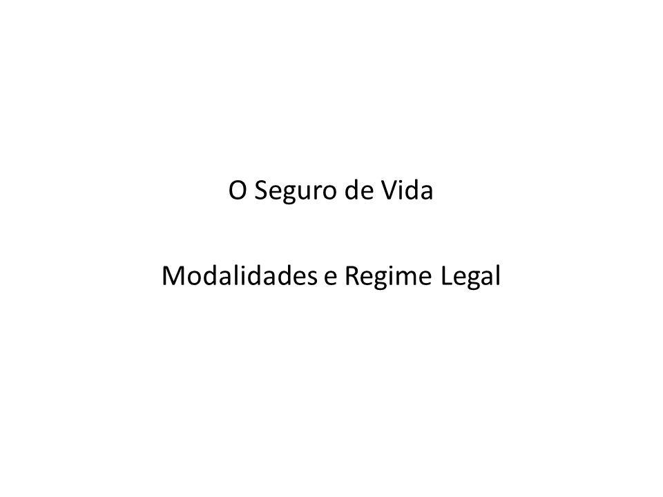 O Seguro de Vida Modalidades e Regime Legal