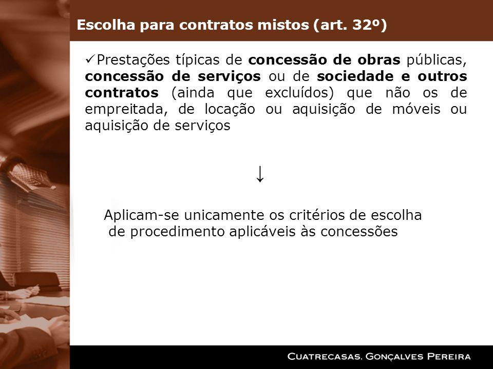 Prestações típicas de concessão de obras públicas, concessão de serviços ou de sociedade e outros contratos (ainda que excluídos) que não os de emprei