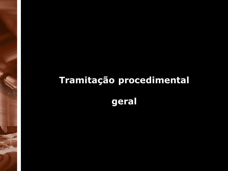 Tramitação procedimental geral