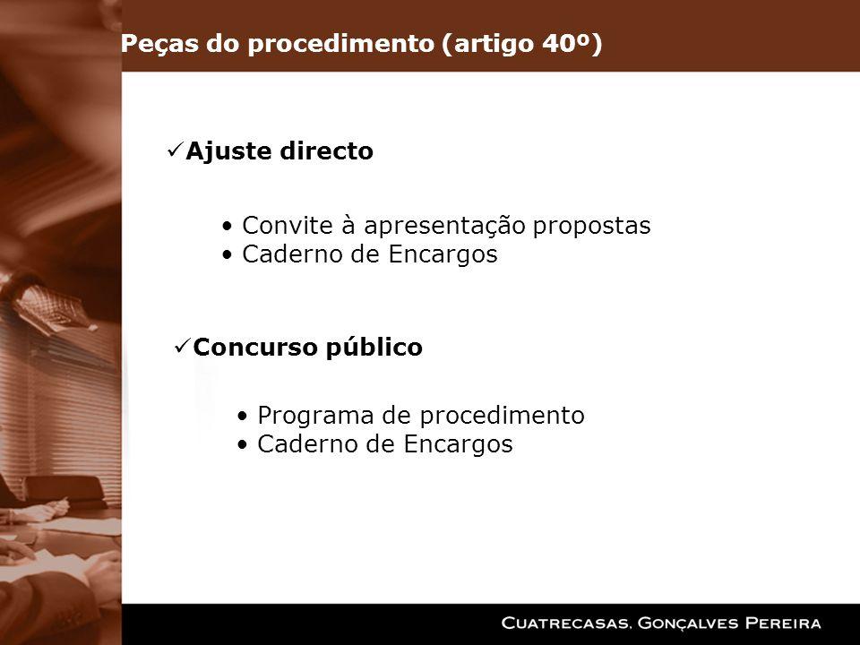 Ajuste directo Convite à apresentação propostas Caderno de Encargos Concurso público Programa de procedimento Caderno de Encargos Peças do procediment