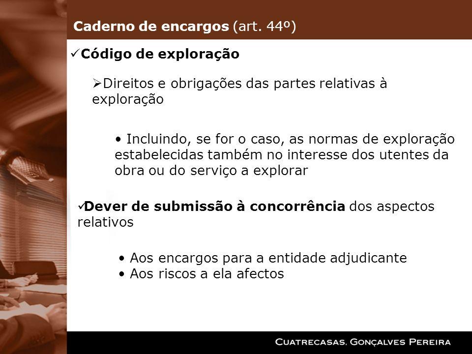 Código de exploração Direitos e obrigações das partes relativas à exploração Incluindo, se for o caso, as normas de exploração estabelecidas também no