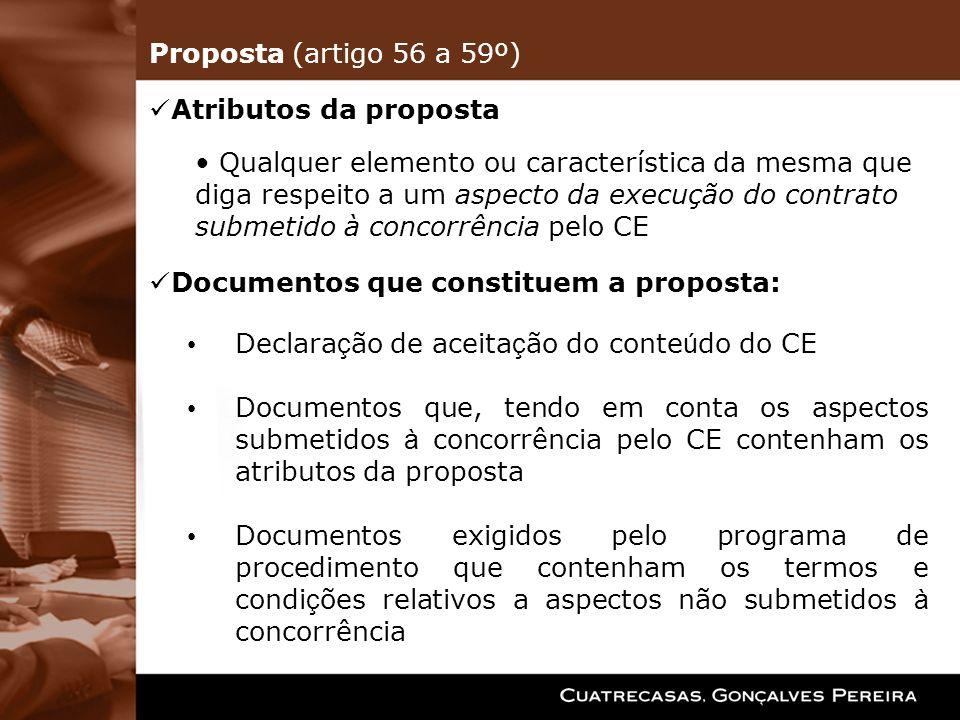 Declara ç ão de aceita ç ão do conte ú do do CE Documentos que, tendo em conta os aspectos submetidos à concorrência pelo CE contenham os atributos da