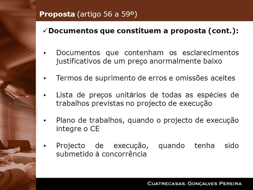 Documentos que contenham os esclarecimentos justificativos de um pre ç o anormalmente baixo Termos de suprimento de erros e omissões aceites Lista de