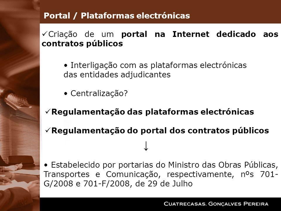 Regulamentação das plataformas electrónicas Regulamentação do portal dos contratos públicos Estabelecido por portarias do Ministro das Obras Públicas,