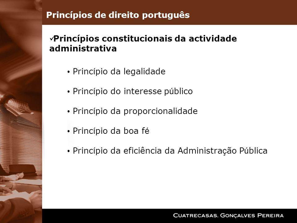 Princípios de direito português Princípios legais CPA Código (artigo 1º, n.º4) Transparência Igualdade Concorrência Princípios gerais da actividade administrativa (artigo 3º e ss)