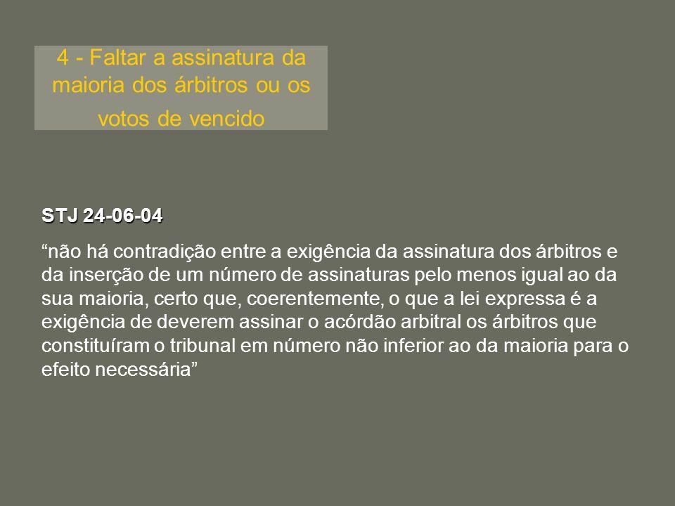 5 - Falta de fundamentação da decisão arbitral Sentença sem qualquer fundamentação Sentença com fundamentação contraditória ou incompleta Acção de anulaçãoRecurso TRL 02-10-06