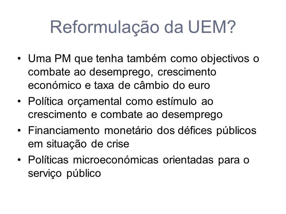 Reformulação da UEM.