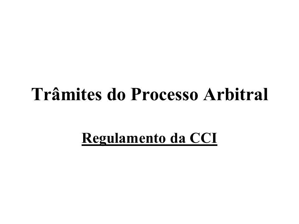 Trâmites do Processo Arbitral Regulamento da CCI