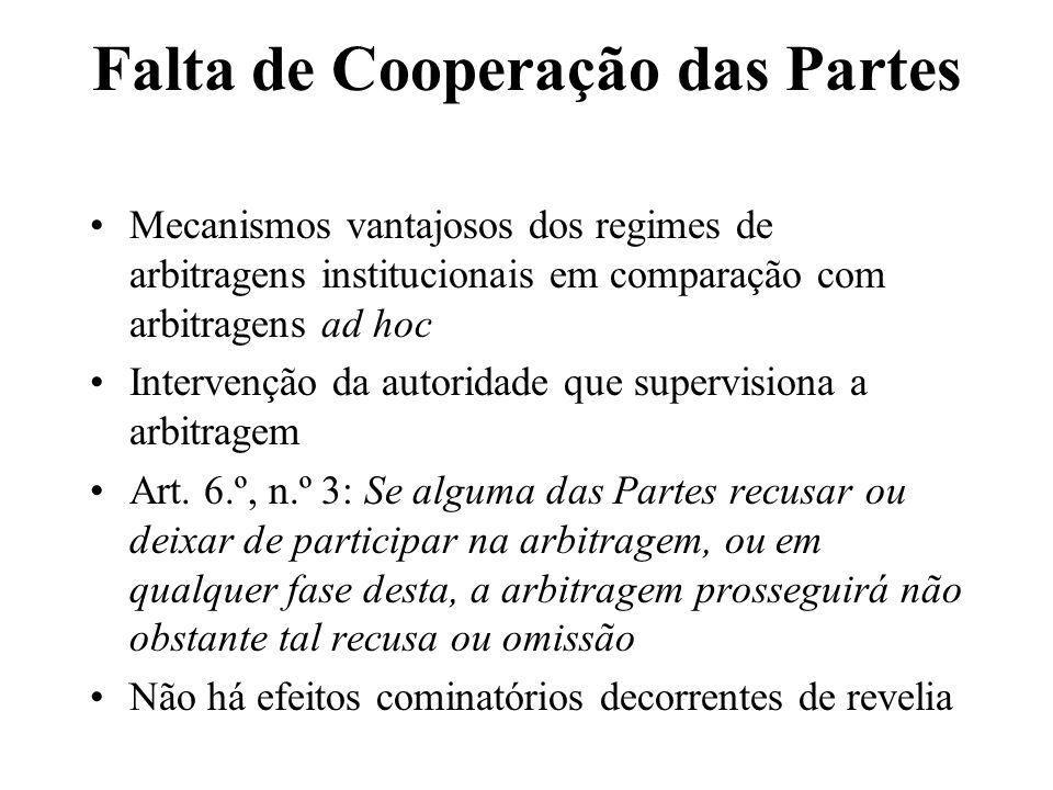 Falta de Cooperação das Partes Mecanismos vantajosos dos regimes de arbitragens institucionais em comparação com arbitragens ad hoc Intervenção da aut